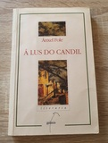 A LUS DO CANDIL ANXEL FOLE EDITORIAL GAL - foto