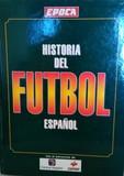 HISTORIA DEL FÚTBOL ESPAÑOL 1873-1994 - foto