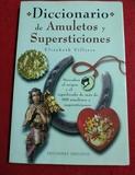 DICCIONARIO DE AMULETOS Y SUPERSTICIONES - foto