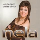 """CD Nela \\\\\\\\\\\\\\\""""Un pedazo de mi  - foto"""