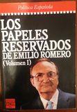 LOS PAPELES RESERVADOS DE EMILIO ROMERO - foto