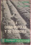 LA CHINA POPULAR Y SU ECONOMÍA (1961) - foto
