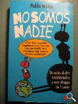 NO SOMOS NADIE segunda mano  Alicante (ALICANTE)