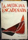 LA MEDICINA ENCADENADA.  2 VOL.  - foto