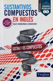 INGLÉS SUSTANTIVOS COMPUESTOS - foto