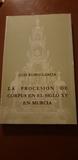 PROCESIÓN DEL CORPUS MURCIA.  SIGLO XV - foto