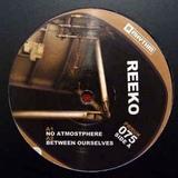 REEKO – BETWEEN OURSELVES (2010)