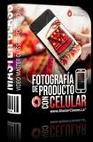 APRENDE FOTOGRAFÍA DE PRODUCTO CON MÓVIL - foto