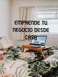 EMPRENDE DESDE CASA - foto