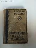TRABAJOS DE TALLER ,  SOLDADURA 1944 - foto