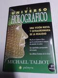 EL UNIVERSO HOLOGRAFICO. MICHAEL TALBOT - foto