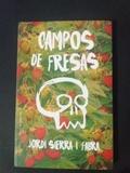 CAMPOS DE FRESAS | JORDI SIERRA I FABRA - foto
