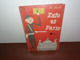 ESTO ES PARÍS ,  LIBRO ANTIGUO 1967 - foto