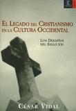 LIBRO EL LEGADO DEL CRISTIANISMO EN LA C - foto