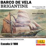MAQUETA Construccion Barco BRIGANTINE - foto