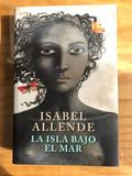 LA ISLA BAJO EL MAR - ISABEL ALLENDE - foto