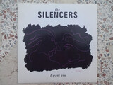 THE SILENCERS I WANT YOU SINGLE EP 1991