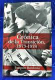 CRÓNICA DE LA TRANSICIÓN:  1973-1978 - foto