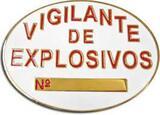 VIGILANTES DE EXPLOSIVOS - foto