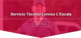 Servicio Técnico Lennox L'Escala 9723963 - foto