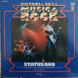 STATUS QUO. HISTORIA DE LA MúSICA ROCK.