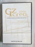 GZCREA 2006 CERTAME GALEGO DE CREADORES